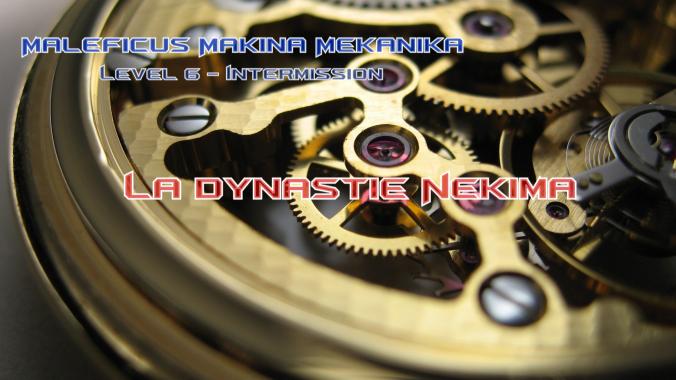 M3L6I-La Dynastie Nekima titre